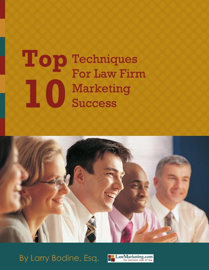 Top 10 Techniques to Law Firm Success White Paper - FREE Copy ($75 value
