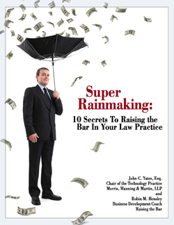 super rainmaking, lawmarketing blog, business development, law firm marketing