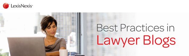 best practices in lawyer blogs, legal marketing, law firm marketing