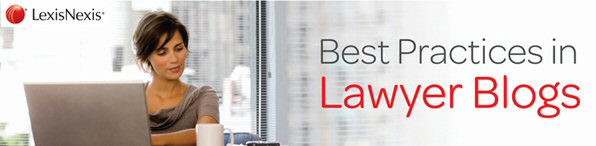 best practices in lawyer blogs, law firm marketing