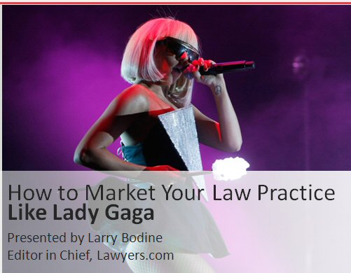 market your practice like lady gaga, missouri state bar, small and solo