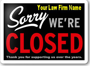 law firm failure, out of business